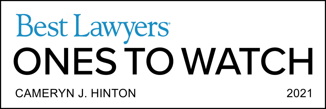 Cameryn J. Hinton Selected for Best Lawyers Ones to Watch 2021