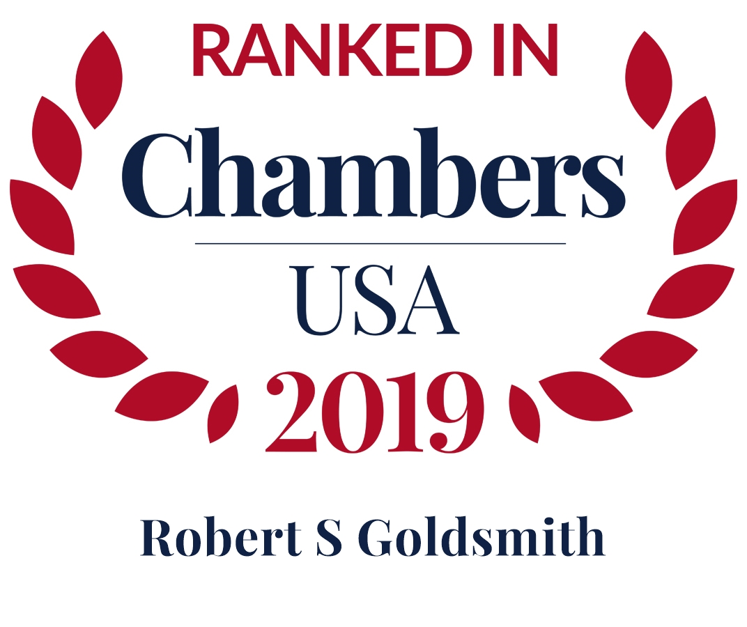 Robert S. Goldsmith Ranked in Chambers USA 2019