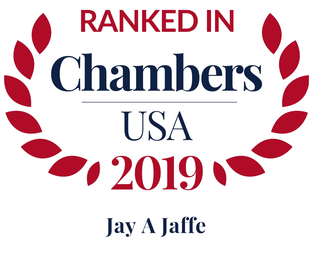 Jay A. Jaffe Ranked in Chambers USA 2019
