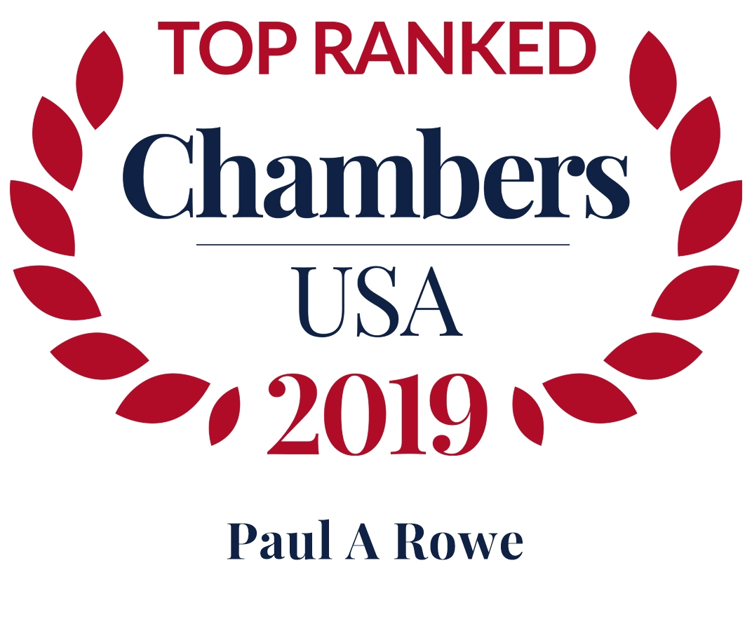 Paul A. Rowe Ranked in Chambers USA 2019
