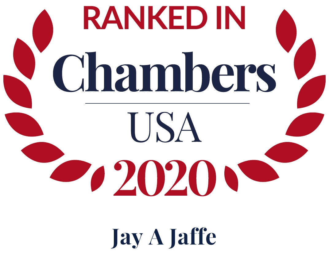 Jay A. Jaffe Ranked in Chambers USA 2020