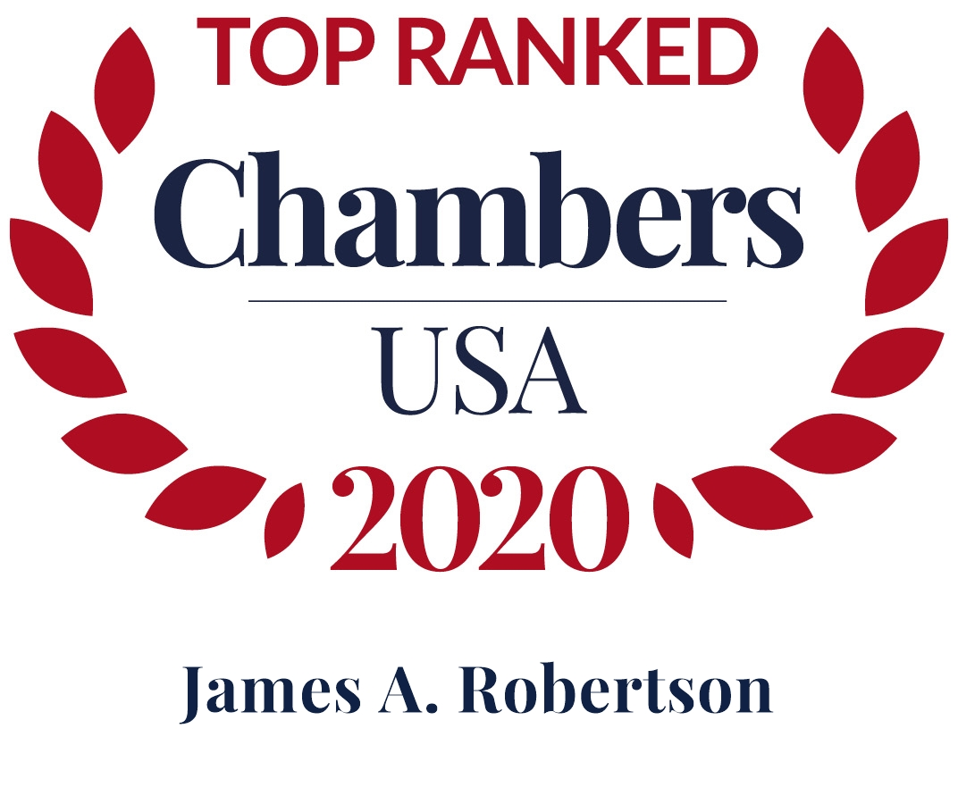 James A. Robertson Ranked in Chambers USA 2020