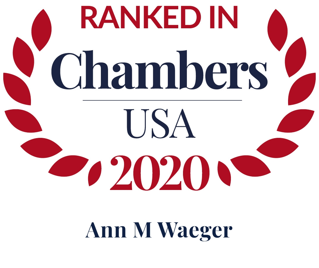 Ann M. Waeger Ranked in Chambers USA 2020