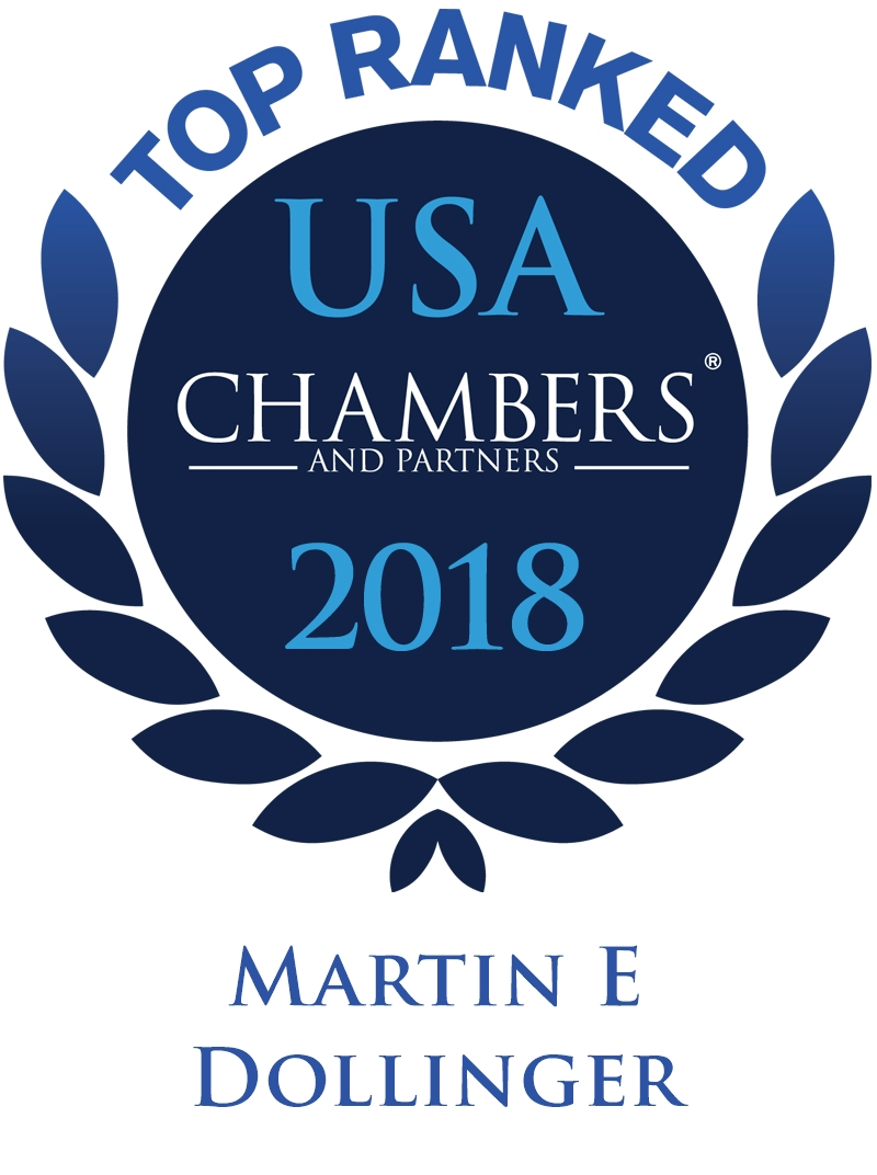 Martin E. Dollinger Ranked in Chambers USA 2018
