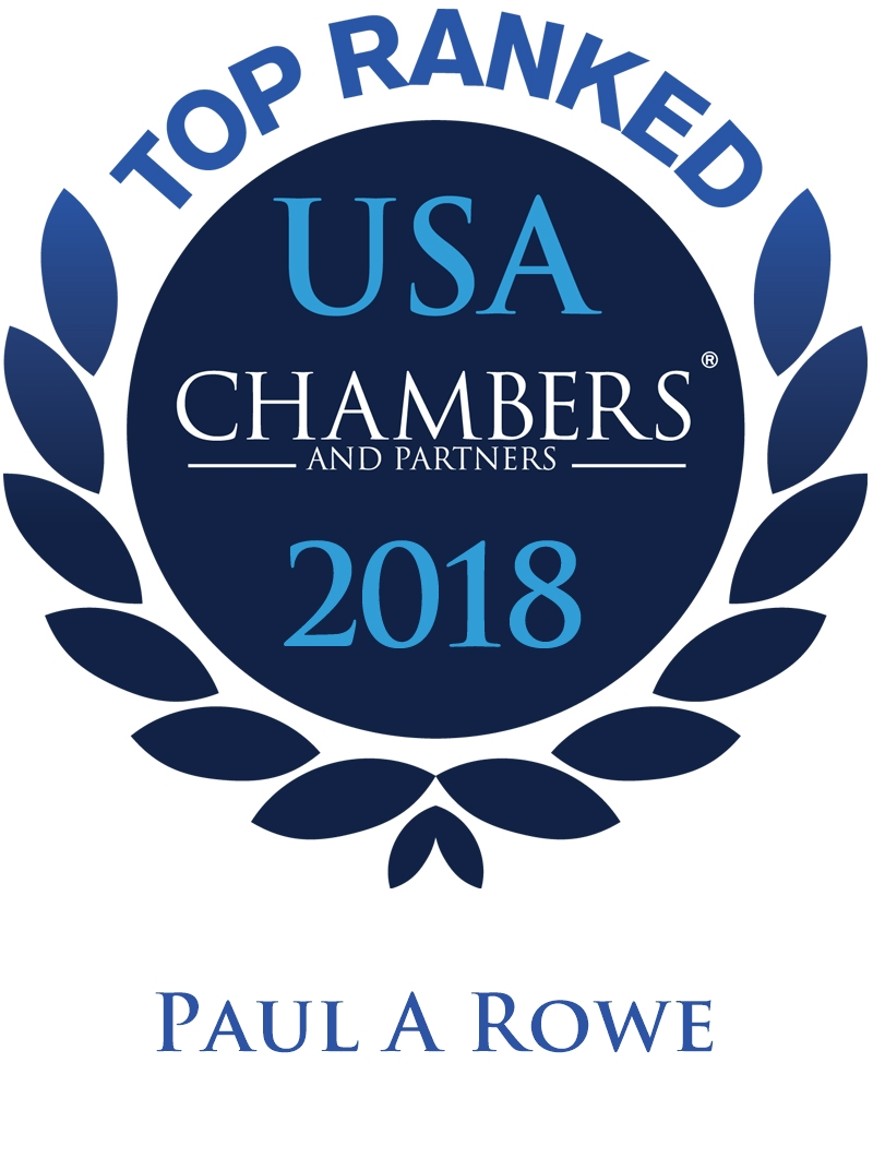 Paul A. Rowe Ranked In Chambers USA 2018