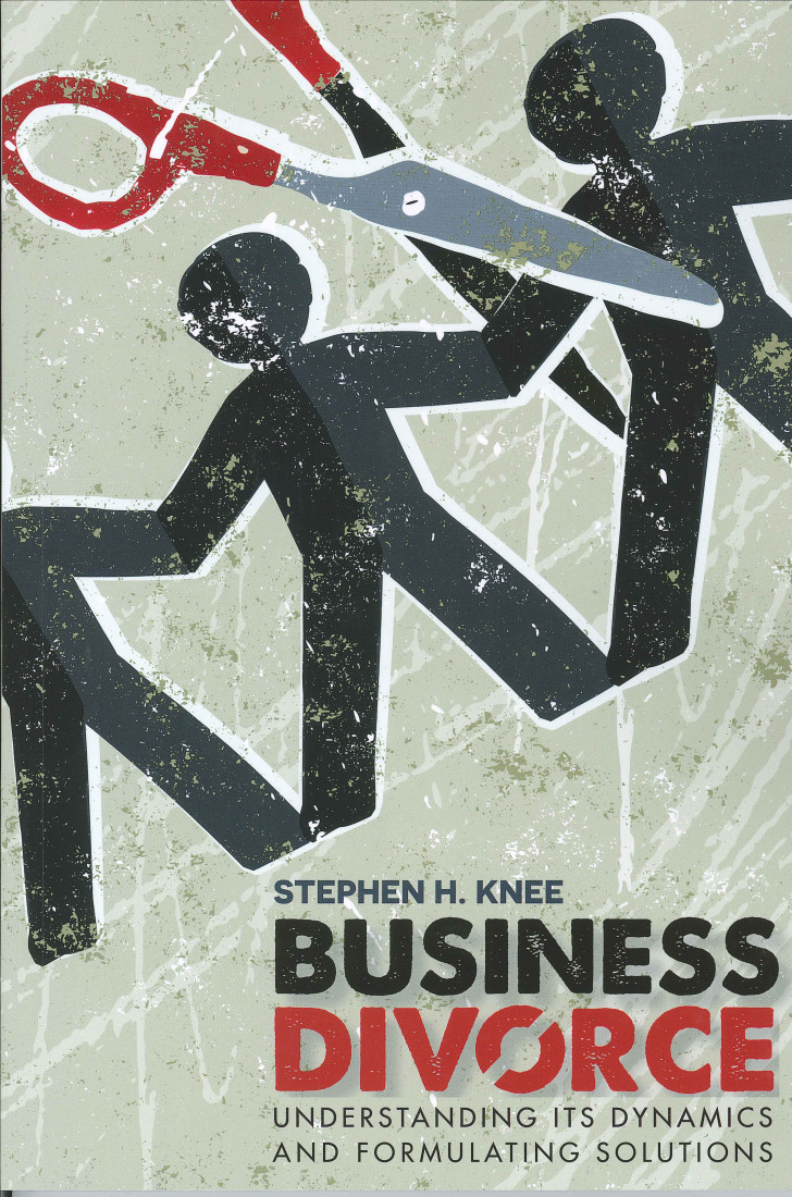 Business Divorce: Understanding Its Dynamics and Formulating Solutions